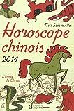 HOROSCOPE CHINOIS 2014