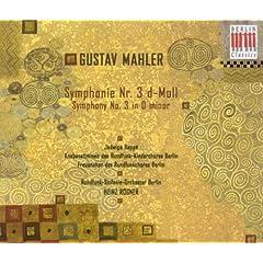 Gustav Mahler: Symphony No. 3 (Rappe, Winkler, Berlin Radio Chorus and Symphony, Rogner)