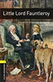 Oxford Bookworms Library: Stage 1: Little Lord Fauntleroy Audio CD Pack (Oxford Bookworms ELT)