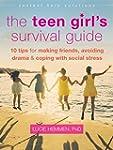 The Teen Girl's Survival Guide: Ten T...