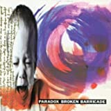 Broken Barricade by Paradox (1994-09-27)