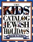 Kids' Catalog of Jewish Holidays