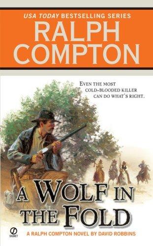 Ralph Compton A Wolf In the Fold (Ralph Compton Western)