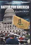 Battle For America With Dick Morris DVD