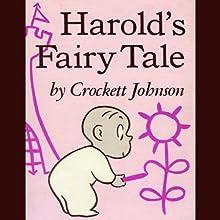 Harold's Fairy Tale (       UNABRIDGED) by Crockett Johnson Narrated by John Cunnigham