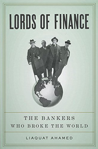 Lords of Finance: The Bankers Who Broke the World ISBN-13 9781594201820