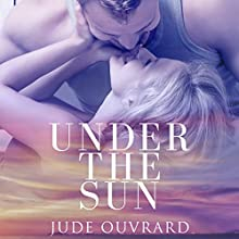 Under the Sun Audiobook by Jude Ouvrard Narrated by Ann Bumbak