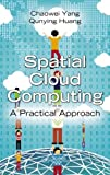 Spatial Cloud Computing: A Practical Approach