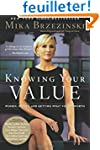 Knowing Your Value: Women, Money, and...