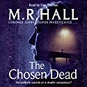 The Chosen Dead (       UNABRIDGED) by M. R. Hall Narrated by Sian Thomas