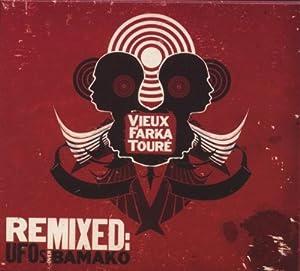 Vieux Farka Toure Remixed: UFOs Over Bamako