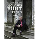How We Built Britainby David Dimbleby