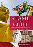 img - for Shame and Guilt: Origins of World Cultures book / textbook / text book