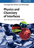 img - for Physics and Chemistry of Interfaces by Hans-J?rgen Butt (2013-04-15) book / textbook / text book