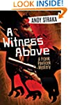 A Witness Above: A Frank Pavlicek Mys...