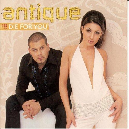 Antique - Die For You - Zortam Music