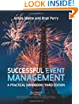 Successful Event Management: A Practi...