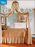 Beautiful Bedrooms (Better Homes & Gardens Decorating) (0470488026) by Better Homes and Gardens