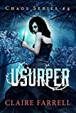 Usurper (Chaos Series Book 4)