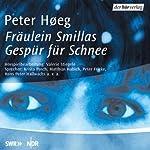 Fräulein Smillas Gespür für Schnee | Peter Høeg