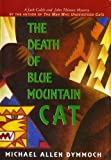img - for The Death of Blue Mountain Cat (John Thinnes / Jack Caleb Mysteries) book / textbook / text book