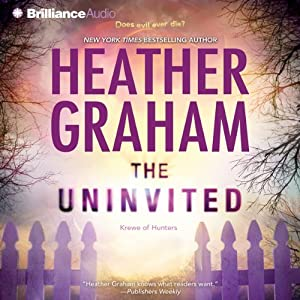The Uninvited: Krewe of Hunters, Second Krewe, Book 4 | [Heather Graham]