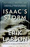 Isaac's Storm: A Man, a Time, and the...