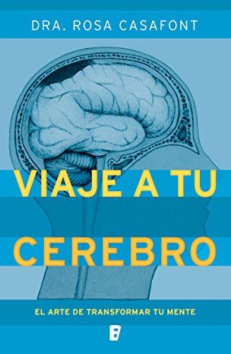 Viaje a tu cerebro por Rosa Casafont
