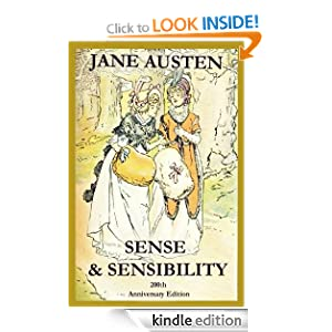 SENSE & SENSIBILITY 200th Anniversary Edition (Illustrated)