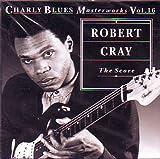 The Score - Robert Cray