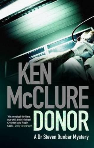Donor (Dr Steven Dunbar, #1)