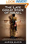 The Late Great State of Israel: How E...