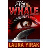 Kill the Whale