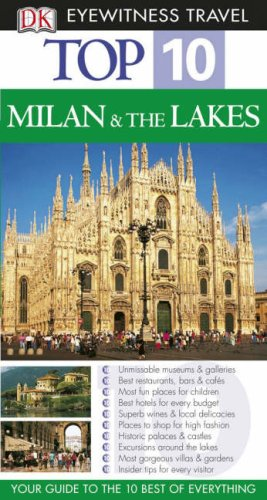 DK Eyewitness Top 10 Travel Guide: Milan & the Lakes