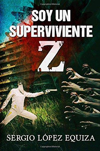 Soy un superviviente Z: Volume 1