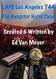 Acquista LAPD Los Angeles 744: Gangster Hotel [Edizione Kindle]