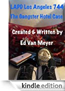 LAPD Los Angeles 744: Gangster Hotel [Edizione Kindle]