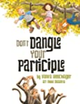 Don't Dangle Your Participle
