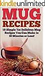 Mug Recipes: The Best Delicious Homem...