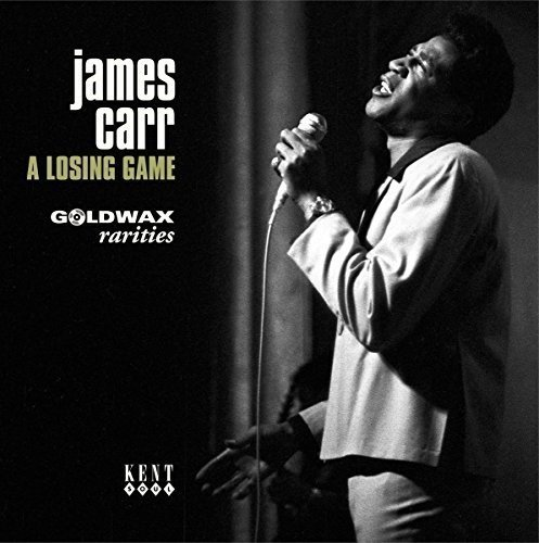Vinilo : JAMES CARR - Losing Game: Goldwax Rarities