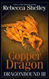 Dragonbound III: Copper Dragon