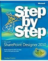 Microsoft® SharePoint® Designer 2010 Step by Step (Step by Step (Microsoft))