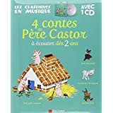 4 contes du P�re Castor � �couter d�s 2 ans (1CD audio)par Caroline Rivi�re
