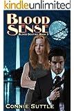 Blood Sense: Blood Destiny, Book 3 (English Edition)