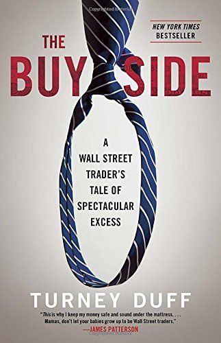 the-buy-side-a-wall-street-traders-tale-of-spectacular-excess