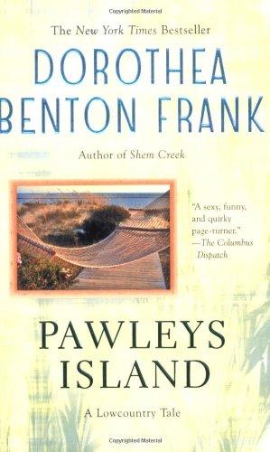 Pawleys Island, Dorothea Benton Frank