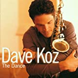 The Dance ~ Dave Koz