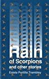 img - for Rain of Scorpions and Other Stories (Clasicos Chicanos/Chicano Classics, 9) book / textbook / text book