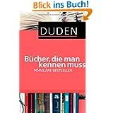 Duden - Bücher, die man kennen muss. Populäre Bestseller