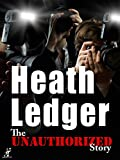 Heath Ledger: A Tribute